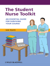 The Student Nurse Toolkit (eBook): An Essential Guide for Surviving Your Course