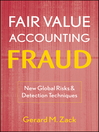 Fair Value Accounting Fraud (eBook): New Global Risks and Detection Techniques