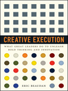 Creative Execution (eBook): What Great Leaders Do to Unleash Bold Thinking and Innovation