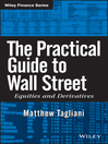 The Practical Guide to Wall Street (eBook): Equities and Derivatives