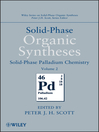 Solid-Phase Organic Syntheses, Solid-Phase Palladium Chemistry (eBook)
