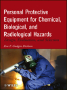 Personal Protective Equipment for Chemical, Biological, and Radiological Hazards (eBook): Design, Evaluation, and Selection