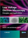 Low Voltage Electron Microscopy (eBook): Principles and Applications
