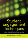 Student Engagement Techniques (eBook): A Handbook for College Faculty