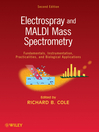 Electrospray and MALDI Mass Spectrometry (eBook): Fundamentals, Instrumentation, Practicalities, and Biological Applications