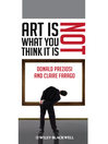 Art Is Not What You Think It Is (eBook)