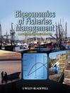 Bioeconomics of Fisheries Management (eBook)