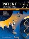 Patent Searching (eBook): Tools & Techniques