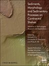 Sediments, Morphology and Sedimentary Processes on Continental Shelves (eBook): Advances in technologies, research and applications (Special Publication 44 of the IAS)