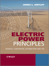 Electric Power Principles (eBook): Sources, Conversion, Distribution and Use