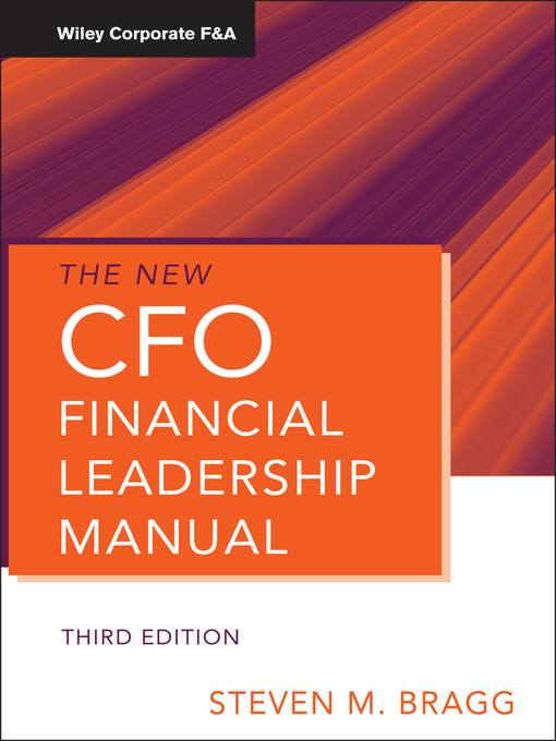 The New CFO Financial Leadership Manual (eBook): Corporate F&A Series, Book 556