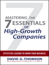 Mastering the 7 Essentials of High-Growth Companies (eBook): Effective Lessons to Grow Your Business