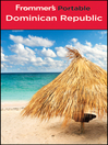 Frommer's Portable Dominican Republic (eBook): Frommer's Portable Series, Book 270