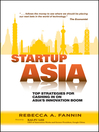Startup Asia (eBook): Top Strategies for Cashing in on Asia's Innovation Boom