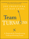 Team Turnarounds (eBook): A Playbook for Transforming Underperforming Teams