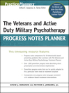 The Veterans and Active Duty Military Psychotherapy Progress Notes Planner (eBook)