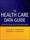 The Health Care Data Guide (eBook): Learning from Data for Improvement