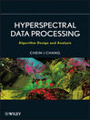 Hyperspectral Data Processing (eBook): Algorithm Design and Analysis
