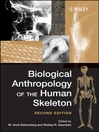 Biological Anthropology of the Human Skeleton (eBook)