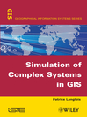 Simulation of Complex Systems in GIS (eBook)