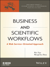Business and Scientific Workflows (eBook): A Web Service-Oriented Approach