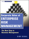 Corporate Value of Enterprise Risk Management (eBook): The Next Step in Business Management