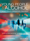 Young People and Alcohol (eBook): Impact, Policy, Prevention, Treatment
