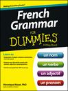French Grammar For Dummies (eBook)