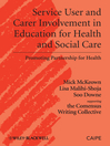 Service User and Carer Involvement in Education for Health and Social Care eBook