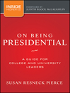 On Being Presidential (eBook): A Guide for College and University Leaders