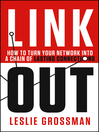 Link Out (eBook): How to Turn Your Network into a Chain of Lasting Connections