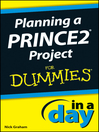 Planning a PRINCE2 Project In a Day For Dummies (eBook)