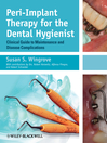 Peri-Implant Therapy for the Dental Hygienist (eBook): Clinical Guide to Maintenance and Disease Complications