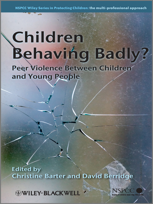 Children Behaving Badly (eBook): Peer Violence Between Children and Young People