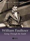 William Faulkner (eBook): Seeing Through the South