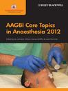 AAGBI Core Topics in Anaesthesia 2012 (eBook)