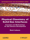 Physico-Chemistry of Solid-Gas Interfaces (eBook): Concepts and Methodology for Gas Sensor Development