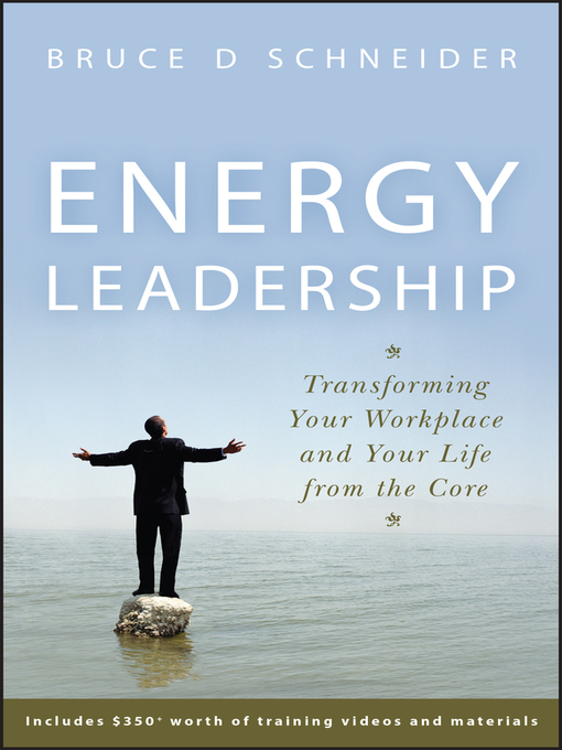 Energy Leadership (eBook): Transforming Your Workplace and Your Life from the Core