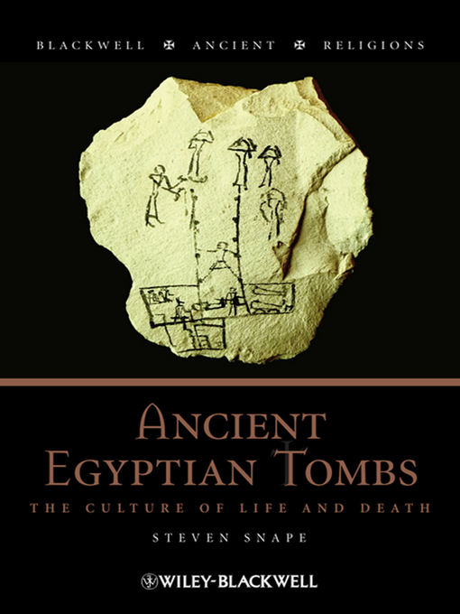 Ancient Egyptian Tombs (eBook): The Culture of Life and Death