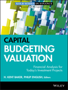 Capital Budgeting Valuation (eBook): Financial Analysis for Today's Investment Projects