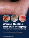 Wound Healing and Skin Integrity (eBook): Principles and Practice