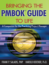 Bringing the PMBOK Guide to Life (eBook): A Companion for the Practicing Project Manager