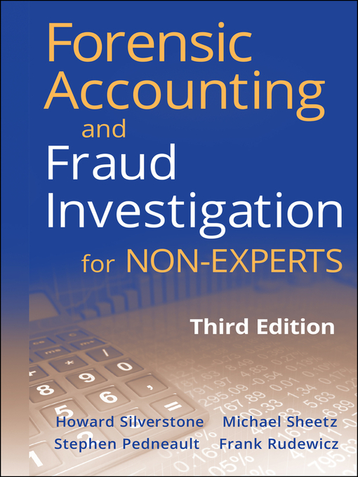 Forensic Accounting and Fraud Investigation for Non-Experts (eBook)