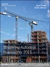 Mastering Autodesk Navisworks 2013 (eBook)