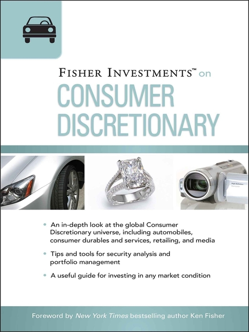 Fisher Investments on Consumer Discretionary (eBook): Fisher Investments Press Series, Book 31