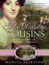 The Darcy Cousins (eBook): Darcy Cousins Series, Book 2