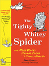 Tighty Whitey Spider (eBook): And More Wacky Animal Poems I Totally Made Up