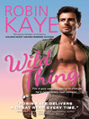 Wild Thing (eBook): Wild Thing Series, Book 1