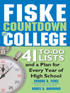 Fiske Countdown to College (eBook): 41 To-Do Lists and a Plan for Every Year of High School