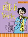 Bitch at Work (eBook)